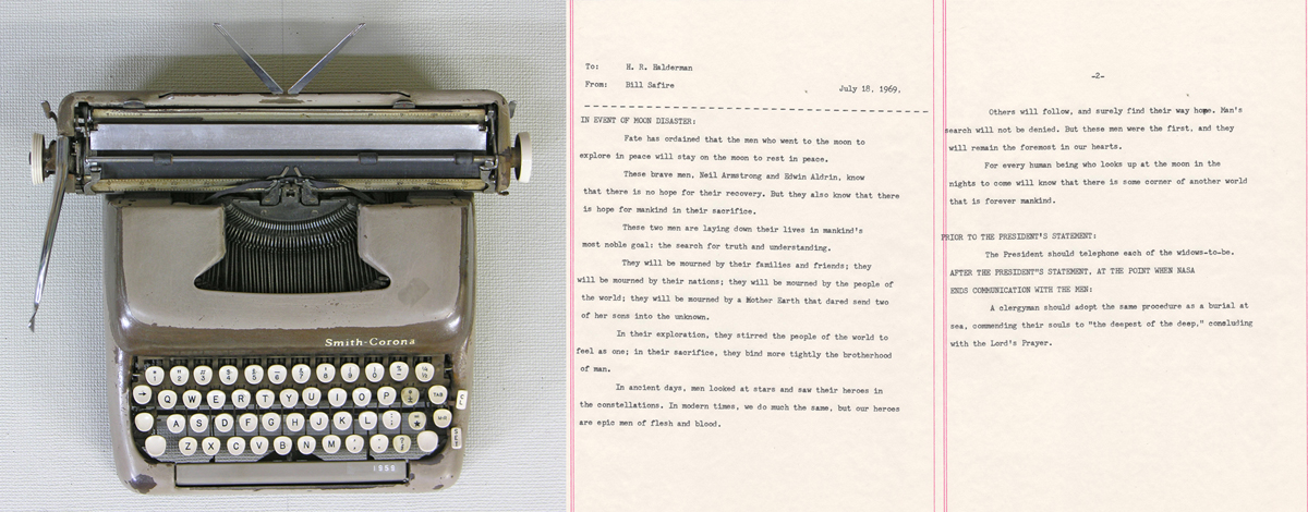 Jason Kofke, In the Event of Moon Landing Disaster, 2013, 1960's era typewriter (repaired by artist), 1960's era typewriter paper, recreation of speech prepared for President Nixon in the event of a moon landing disaster, 14 x 35 inches