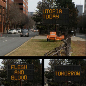 John Osorio-Buck, Utopia Today , 2008, utopian quotes, highway sign, variable size