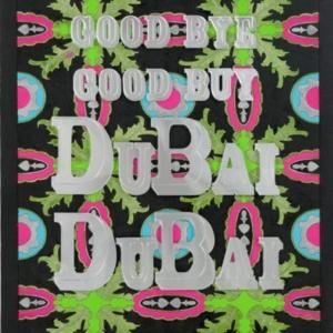 David Hevel, Good Bye, Good Buy Dubai, Dubai, 2010, epoxy and enamel on laser cut wood panel, 16 3/4 x 12 1/2 inches. Image courtesy of www.davidhevel.com